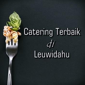 Catering Terbaik dan Murah di Leuwidahu
