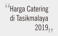 Harga Catering di Tasikmalaya
